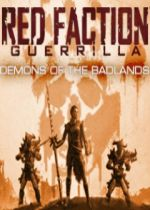 Red Faction: Guerrilla - Demons of the Badlands cover
