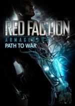 Red Faction: Armageddon - Path to War cover