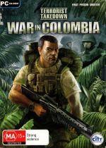 Terrorist Takedown: War in Colombia cover