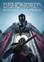 Dishonored: Dunwall City Trials cover